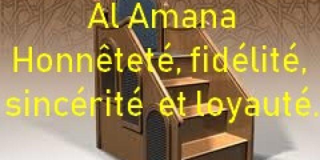 Khotba du 05 janvier 2019 : Honnêteté, fidélité, sincérité et loyauté. (الأمانة) – 2eme partie