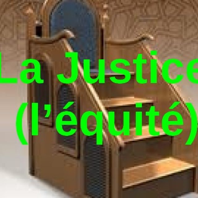 Prêche du 08 mars (La Justice,l'équité العدل )